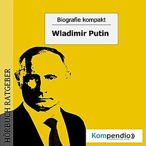 Wladimir Putin (Biografie kompakt) Hörbuch