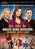 Buy Hailey Dean Mystery: Murder With Love