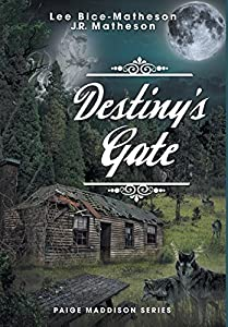Destiny's Gate - Book Two, Paige Maddison Series by Lee Bice-Matheson (2014-07-25)