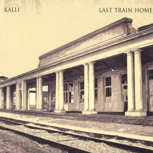 CD : Kalli - Last Train Home (Holland - Import)