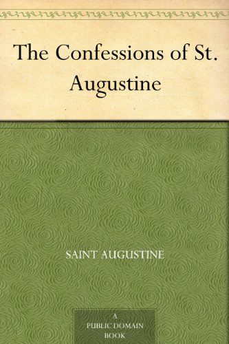 (The Confessions of St. Augustine)