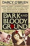 A Dark and Bloody Ground, Darcy O'Brien, 0060179589