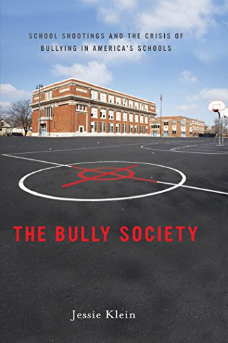 Image of The Bully Society: School Shootings and the Crisis of Bullying in America's Schools (Intersections)