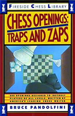 Chess Openings: Traps And Zaps (Fireside Chess Library)