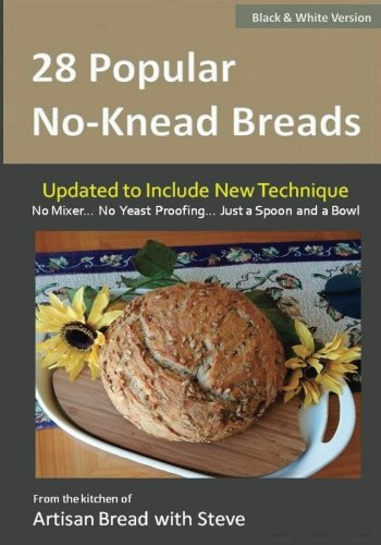 28 Popular No-Knead Breads (B&W Version): From the Kitchen of Artisan Bread with Steve by Steve Gamelin