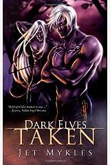 Dark Elves: Taken Paperback