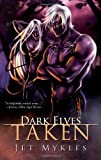 img - for Dark Elves: Taken book / textbook / text book