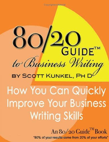 80/20 Guide to Business Writing