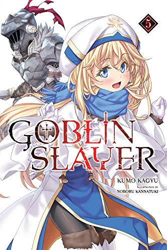 Goblin Slayer, Vol. 5 (light novel) (Goblin Slayer (Light - Novel Light English