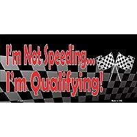 fan products of LP-048 I'm Not Speeding I'm Qualifying Racing OkdYp Flag Novelty Vanity Metal License pIpFm Plate Tag Sign licence plate metal sign yiopperkehvbncvb 34rrtyudffhgj 34eeertghvbcn vbcnxxxsaq 45ttyuirtgghnbvcx 6