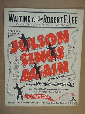song sheet WAITING FOR THE ROBERT E. LEE Jolson sings again (Waiting For The Robert E Lee Sheet Music)