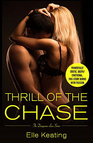 Thrill of the Chase (Dangerous Love)