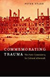 Commemorating Trauma, Peter Starr, 0823226034