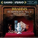 Brahms: Symphony No. 3 In F Major, Op. 90 - Beethoven: Symphony