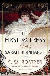 Book Cover: The First Actress: A Novel of Sarah Bernhardt