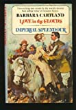 Imperial Splendour, Barbara Cartland, 0525131981
