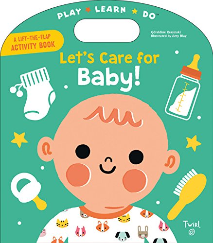 Let's Care for Baby! (Play*Learn*Do)