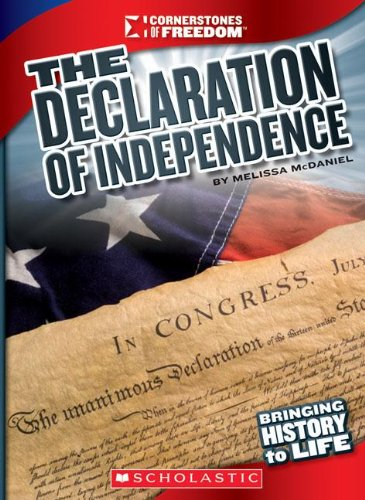 Read Online The Declaration of Independence (Cornerstones of Freedom) PDF