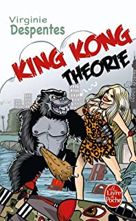 King Kong théorie, Despentes, Virginie