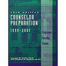 Counselor Preparation 1999-2001: Programs, Faculty, Trends