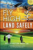 Fly High Land Safely