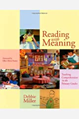 Reading with Meaning: Teaching Comprehension in the Primary Grades Paperback
