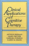 Clinical Applications of Cognitive Therapy 2nd printing 1990 hardback
