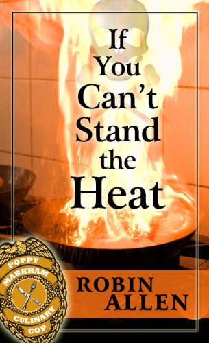 book cover of If You Can\'t Stand the Heat