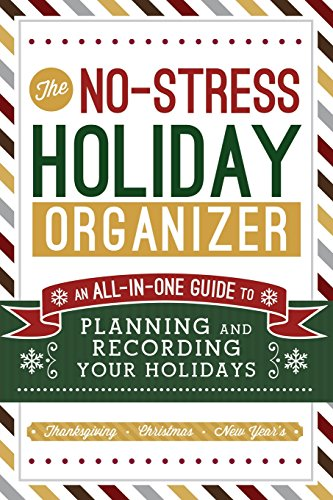 The No-Stress Holiday Organizer: An All-in-One Guide to Planning and Recording Your ()