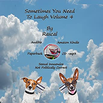 Sometimes You Need to Laugh Volume 1