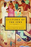Cultures of the Jews, , 0805212027