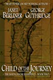 Front cover for the book Child of the Journey by Janet Berliner