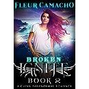 Broken: (Ignite Series, Book 2)