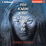 You Know What You Have to Do | Bonnie Shimko