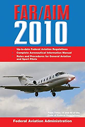 far aim 2014 federal aviation regulations aeronautical information rh amazon com aeronautical information manual 2018 aeronautical information manual 2017