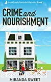 Crime and Nourishment: A Cozy Mystery Novel (Angie Prouty Nantucket Mysteries Book 1)