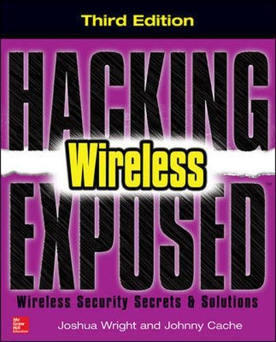 Price comparison product image Hacking Exposed Wireless, Third Edition: Wireless Security Secrets & Solutions