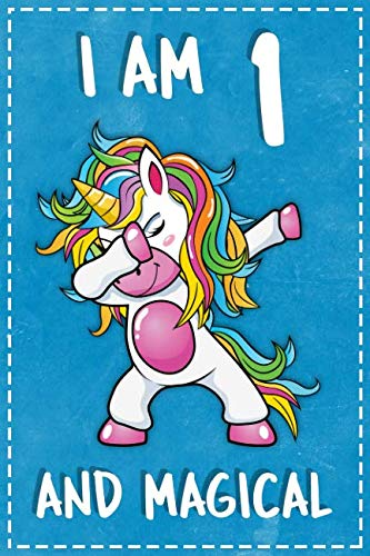 Unicorn B Day: I am 1 & Magical Unicorn birthday one Years Old Dotted Bullet Notebook Journal Dot Grid Planner Organizer 6x9 Girls Dab Dance Squad gift for Kids