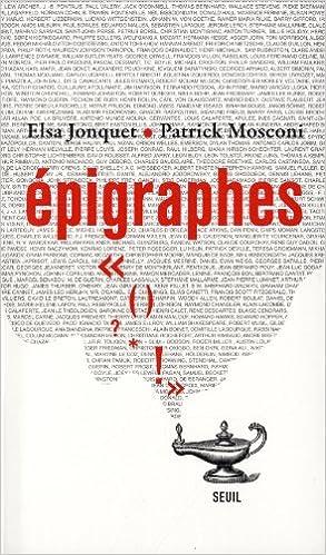 Ebook pour Corel Draw téléchargement gratuit Epigraphes by Elsa Jonquet,Patrick Mosconi en français PDF ePub