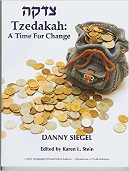Tzedakah: A Time for Change by Danny Siegel (2007-01-01)