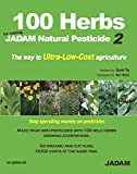 100 Herbs for making JADAM Natural Pesticide