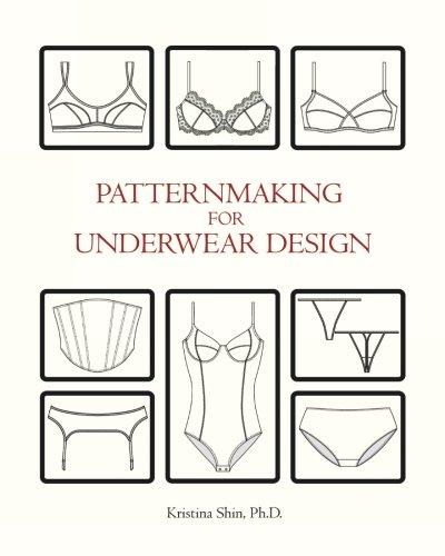 Patternmaking for Underwear Design