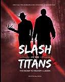 Slash of the Titans: The Road to Freddy vs Jason