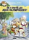 Geronimo Stilton, Tome 6 : On a sauvé les jeux olympiques ! par Salfo