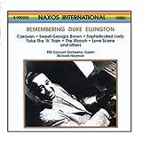 Remembering Duke Ellington: Caravan / Sweet Georgia Brown / Sophisticated Lady / Take the A Train / The Mooch / Love Scene and Others (2006-06-01)