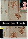 Oxford Bookworms Library: Remember Miranda: Level 1: 400-Word Vocabulary (Oxford Bookworms Library. Stage 1, Human Interest)