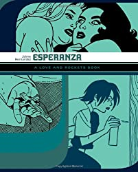 Esperanza: A Love and Rockets Book (Love and Rockets)