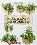 """Afficher """"Des jardins dans des caisses à vin"""""""