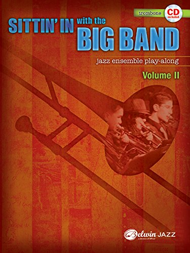 Sittin' In with the Big Band, Vol 2: Trombone, Book & CD