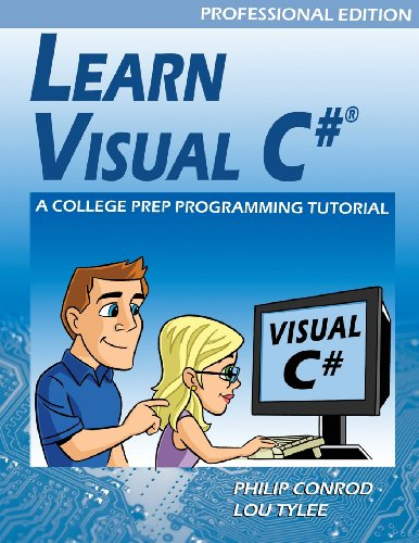 Learn Visual C# Professional Edition - A College Prep Programming Tutorial by Kidware Software